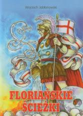 Floriańskie ścieżki - Wojciech Jabłonowski   mała okładka