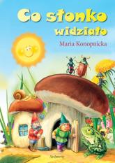 Co słonko widziało - Maria Konopnicka | mała okładka