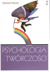 Psychologia twórczości - Edward Nęcka | mała okładka