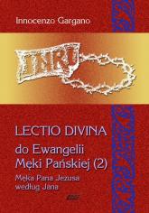 Lectio Divina 10 Do Ewangelii Męki Pańskiej 2 - Innocenzo Gargano   mała okładka