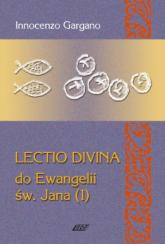 Lectio Divina 6 Do Ewangelii Św Jana 1 - Innocenzo Gargano   mała okładka