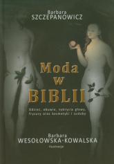 Moda w Biblii - Barbara Szczepanowicz | mała okładka
