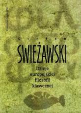 Dzieje europejskiej filozofii klasycznej - Stefan Świeżawski | mała okładka
