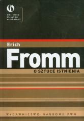 O sztuce istnienia Terapeutyczne aspekty psychoanalizy - Erich Fromm | mała okładka
