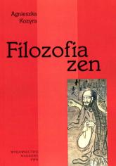Filozofia zen - Agnieszka Kozyra | mała okładka