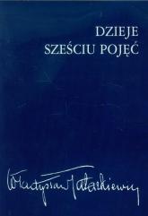 Dzieje sześciu pojęć - Władysław Tatarkiewicz | mała okładka