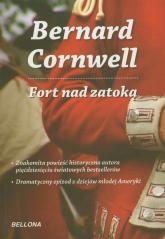 Fort nad zatoką - Bernard Cornwell | mała okładka