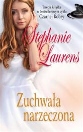 Zuchwała narzeczona - Stephanie Laurens | mała okładka