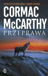 Przeprawa - Cormac McCarthy | mała okładka