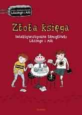 Złota księga Detektywistyczne łamigłówki Lassego i Mai - Martin Widmark | mała okładka