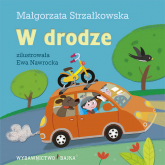 W drodze - Małgorzata Strzałkowska | mała okładka