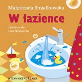 W łazience - Małgorzata Strzałkowska | mała okładka