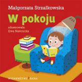 W pokoju - Małgorzata Strzałkowska | mała okładka