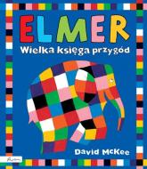 Elmer Wielka księga przygód - David McKee | mała okładka