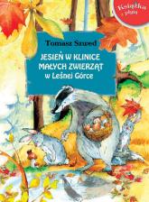 Jesień w Klinice Małych Zwierząt w Leśnej Górce z płytą CD - Tomasz Szwed | mała okładka