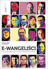 E-wangeliści Ucz się od najlepszych twórców polskiego internetu - Tomasz Cisek | mała okładka