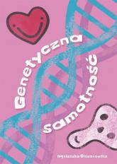 Genetyczna samotność - Agnieszka Olszanowska | mała okładka