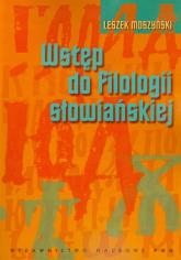 Wstęp do filologii słowiańskiej - Leszek Moszyński | mała okładka