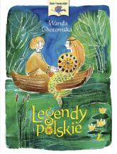 Legendy polskie - Wanda Chotomska | mała okładka