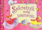 Sekretnik małej księżniczki - Safarzyńska Elżbieta, Małachowska Małgorzata | mała okładka