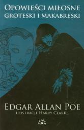 Opowieści miłosne groteski i makabreski Tom 1 - Poe Edgar Allan | mała okładka