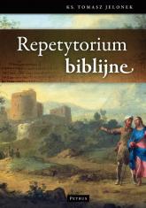 Repetytorium biblijne - Tomasz Jelonek | mała okładka