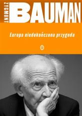 Europa niedokończona przygoda - Zygmunt Bauman | mała okładka