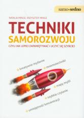 Techniki samorozwoju czyli jak lepiej zapamiętywać i uczyć się szybciej - Minge Natalia, Minge Krzysztof | mała okładka