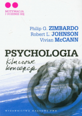 Psychologia Kluczowe koncepcje Tom 2 - Zimbardo Philip G., Johnson Robert L., McCann Vivian | mała okładka