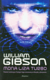 Mona Liza Turbo - William Gibson | mała okładka