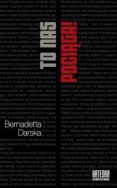 To nas pociąga! O serialowych antybohaterach - Bernadetta Darska | mała okładka