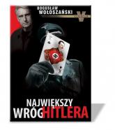 Największy wróg Hitlera - Bogusław Wołoszański | mała okładka