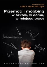 Przemoc i mobbing w szkole w domu w miejscu pracy -  | mała okładka