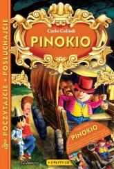 Pinokio z płytą CD Poczytajcie, posłuchajcie - Carlo Collodi | mała okładka