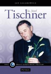 Ks. Józef Tischner - Jan Galarowicz | mała okładka