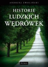 Historie ludzkich wędrówek - Andrzej Zwoliński | mała okładka