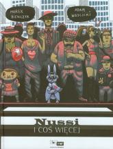 Nussi i coś więcej - Marek Bieńczyk | mała okładka