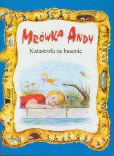 Mrówka Andy/Katastrofa na basenie -  | mała okładka