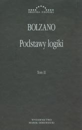 Podstawy logiki Tom 2 - Bernard Bolzano   mała okładka