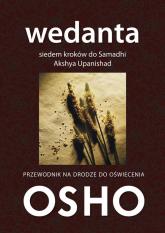 Wedanta Siedem kroków do Samadhi Komentarze do Akshya Upanishad - Osho | mała okładka