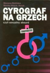 Cyrograf na grzech czyli sexualny absurd - Bielińska Marzena, Wójcik-Nowak Monika | mała okładka
