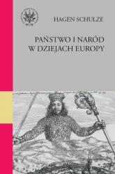 Państwo i naród w dziejach Europy - Hagen Schulze | mała okładka