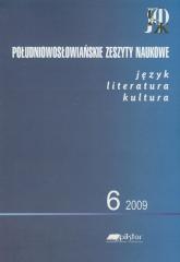 Południowosłowiańskie zeszyty naukowe 6/2009 język literatura kultura -  | mała okładka