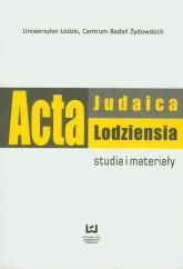 Acta Judaica Lodziensia 1/2011 Studia i materiały -    mała okładka