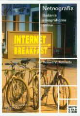 Netnografia Badania etnograficzne online - Kozinets Robert V.   mała okładka