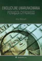 Ewolucyjne uwarunkowania pieniądza - Artur Borcuch | mała okładka
