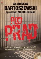 Pod prąd z płytą CD - Bartoszewski Władysław, Komar Michał | mała okładka