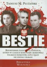 Bestie Mordercy Polaków - Płużański Tadeusz M. | mała okładka