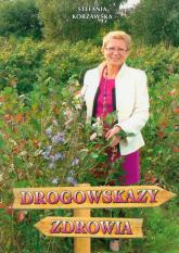 Drogowskazy zdrowia - Stefania Korżawska   mała okładka