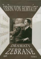 Dramaty zebrane Tom 1 - Odon Horvath | mała okładka